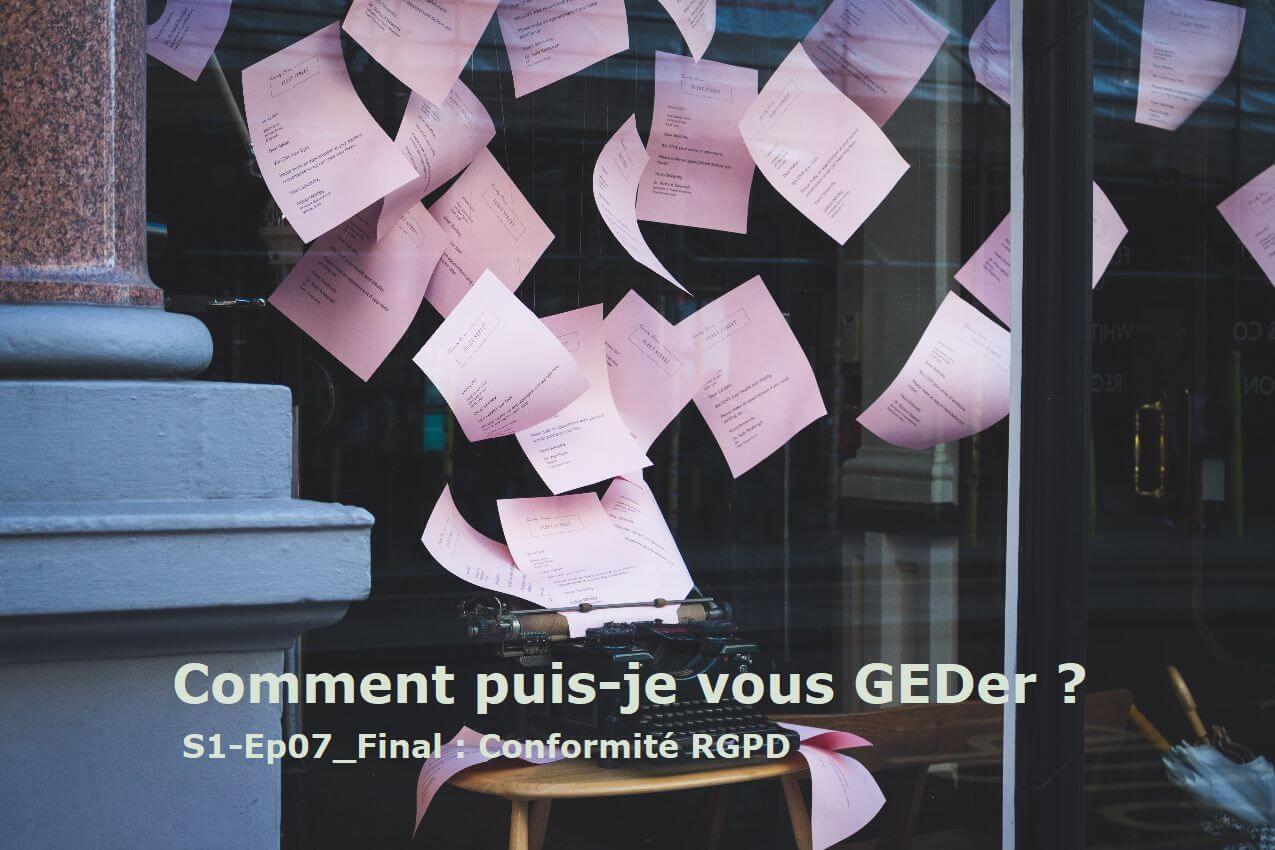 """image from """"Comment puis-je vous GEDer ?"""" - Saison 1 - Ep07_Final : """"Conformité RGPD"""""""